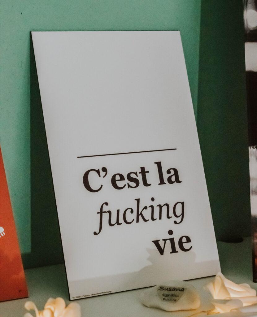 Quadro C'est la fucking vie